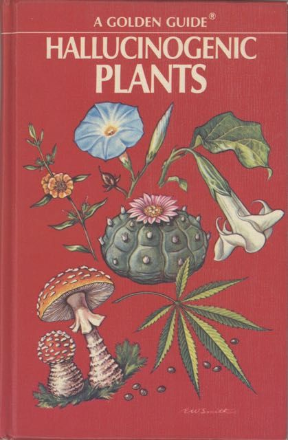 Hallucinogenic Plants... Illustrated by Elmer W. Smith. Richard Evans Schultes