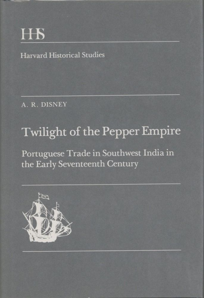 Twilight of the Pepper Empire: Portuguese Trade in Southwest India in the Early Seventeenth...