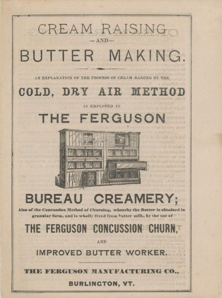 Cream Raising and Butter Making. A explanation of the process of cream raising by the cold, dry...