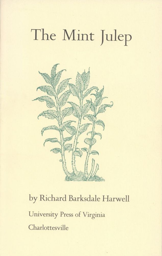The Mint Julep. Richard Barksdale Harwell