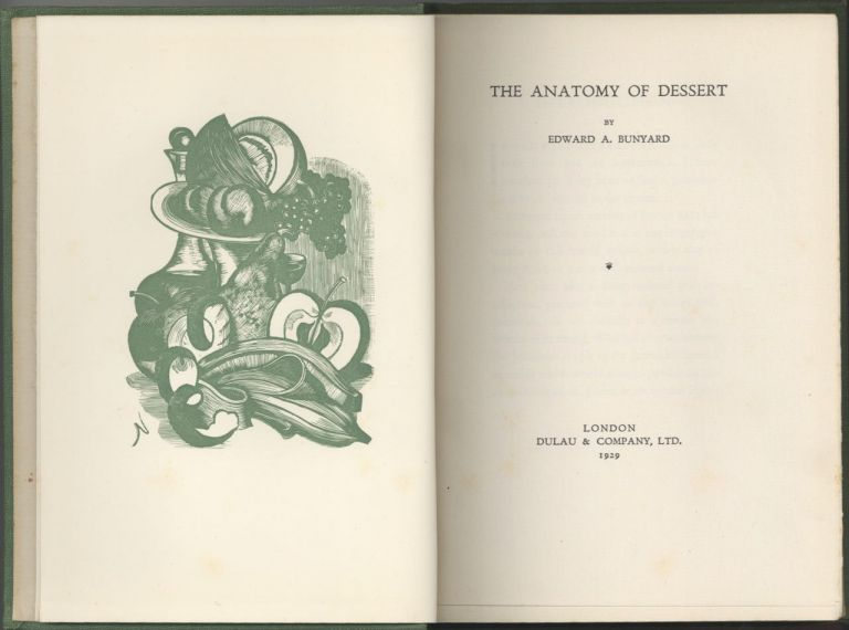 The Anatomy of Dessert. Edward A. Bunyard