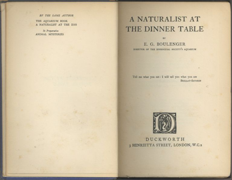 A Naturalist at the Dinner Table. E. G. Boulenger