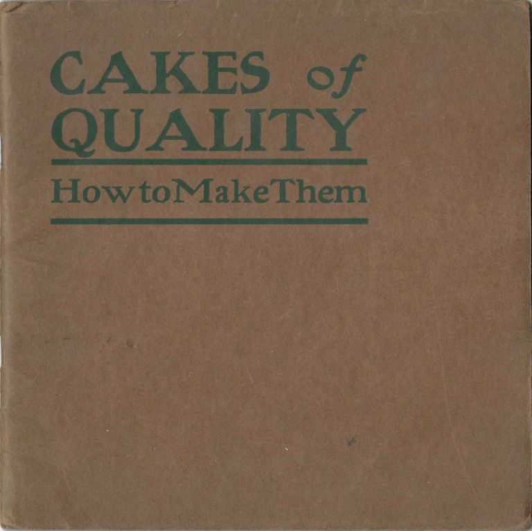 Mrs. Osborn Cakes of Quality: how to make them, (fourth edition). Grace Osborn