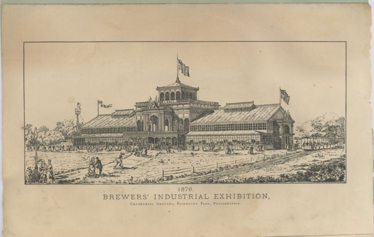 Essays on the Malt Liquor Question. Philadelphia Centennial Exhibition – Brewers'...