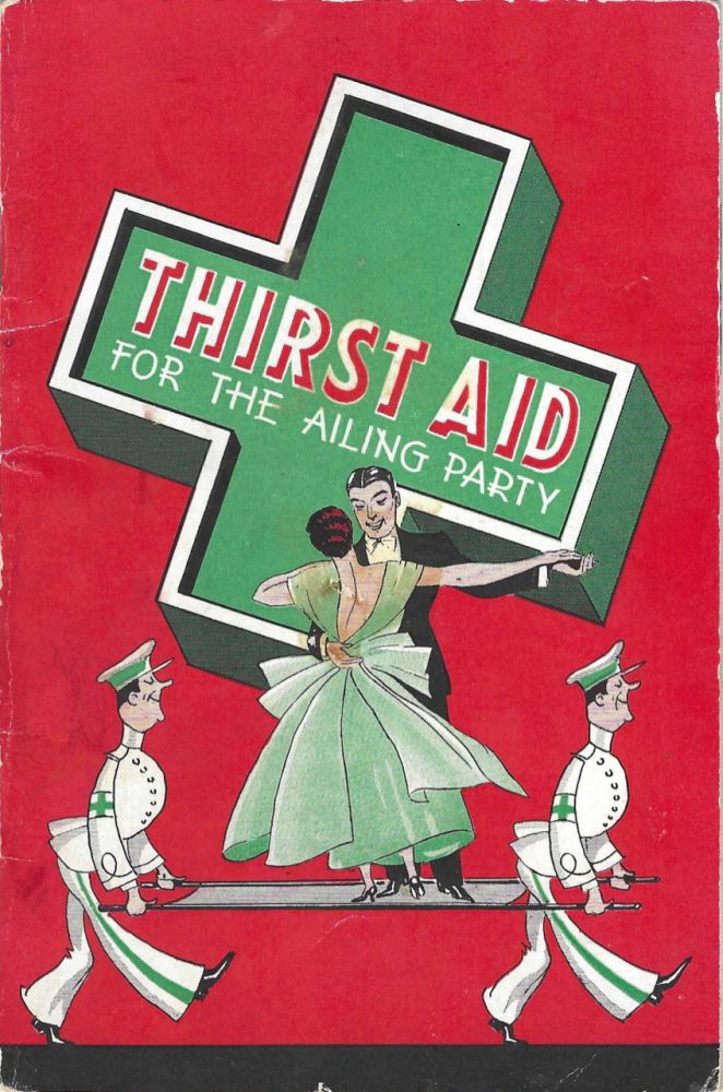 Thirst Aid for the Ailing Party. Julien J. Proskauer, J. P. Ronan, Inc Oldtyme Distillers