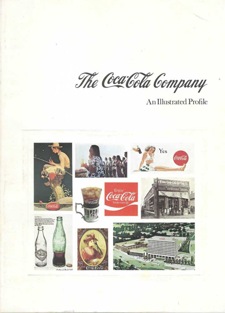 The Coca-Cola Company – an illustrated profile of a worldwide company. The Coca-Cola Company,...