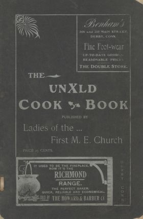 The Unxld Cook Book. Published by The R. S. T. U. V. W. Committee.