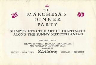 Marchesa's Dinner Party: Glimpses into the art of hospitality along the sunny Mediterranean.
