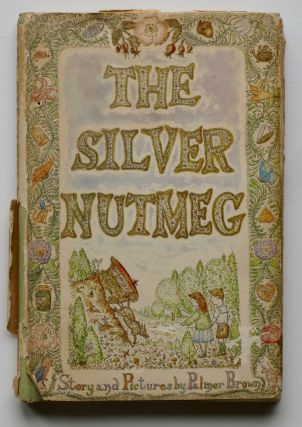 The Silver Nutmeg, The Story of Anna Lavinia and Toby.