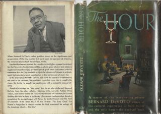 The Hour. [A master of intoxicating phrase, Bernard DeVoto writes of the cultural importance of hard liquor and the only hour – the cocktail hour.]