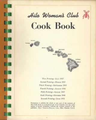 Hilo Woman's Club Cook Book. [Seventh printing].