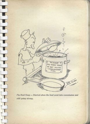 Dolphin Dishes, The Submarine Cook Book with favorite recipes of the families of the Submarine Force, United States Navy.